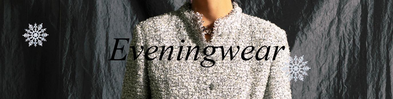 Eveningwear